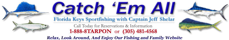 Catch 'Em All Florida Keys Fishing Charters